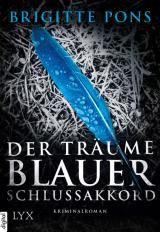 Cover-Bild Der Träume blauer Schlussakkord
