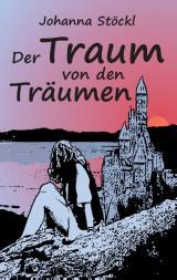 Cover-Bild Der Traum von den Träumen
