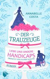 Cover-Bild Der Trauzeuge - Liebe und andere Handicaps