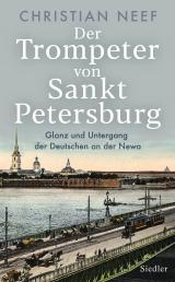 Cover-Bild Der Trompeter von Sankt Petersburg