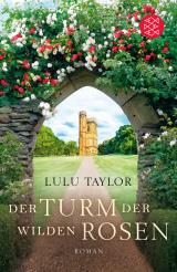 Cover-Bild Der Turm der wilden Rosen