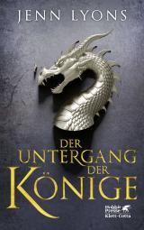 Cover-Bild Der Untergang der Könige (Drachengesänge, Bd. 1)