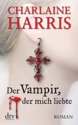 Cover-Bild Der Vampir, der mich liebte