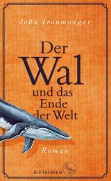 Cover-Bild Der Wal und das Ende der Welt