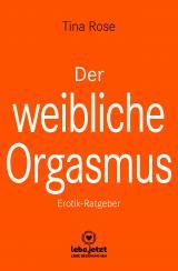 Cover-Bild Der weibliche Orgasmus | Erotischer Ratgeber