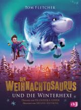 Cover-Bild Der Weihnachtosaurus und die Winterhexe