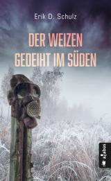 Cover-Bild Der Weizen gedeiht im Süden