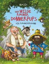 Cover-Bild Der wilde Räuber Donnerpups (Bd. 1)