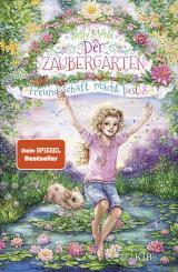 Cover-Bild Der Zaubergarten – Freundschaft macht lustig