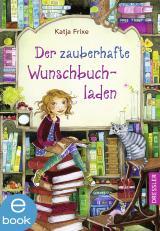 Cover-Bild Der zauberhafte Wunschbuchladen 1