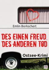 Cover-Bild Des einen Freud, des anderen Tod