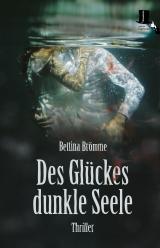 Cover-Bild Des Glückes dunkle Seele