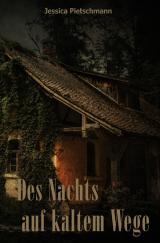 Cover-Bild Des Nachts auf kaltem Wege