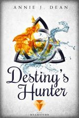 Cover-Bild Destiny's Hunter. Finde dein Schicksal