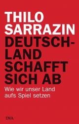 Cover-Bild Deutschland schafft sich ab