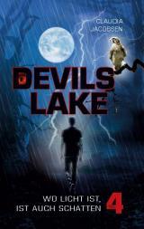 Cover-Bild Devils Lake - Wo Licht ist, ist auch Schatten