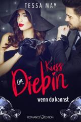 Cover-Bild Diamantenherz: Küss die Diebin, wenn du kannst