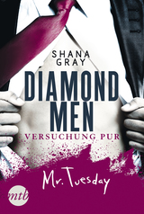 Cover-Bild Diamond Men - Versuchung pur! Mr. Tuesday