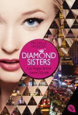 Cover-Bild Diamond Sisters - Las Vegas kennt keine Sünde