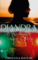 Cover-Bild DIANDRA - A Rockstar Love Story