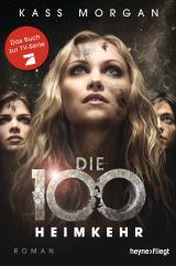 Cover-Bild Die 100 - Heimkehr