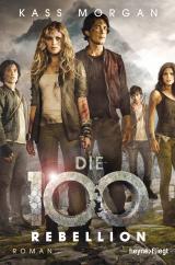 Cover-Bild Die 100 - Rebellion