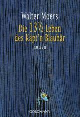 Cover-Bild Die 13 ½ Leben des Käpt'n Blaubär