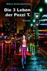 Cover-Bild Die 3 Leben der Pezzi T.