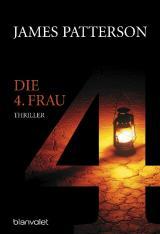 Cover-Bild Die 4. Frau - Women's Murder Club -
