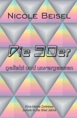 Cover-Bild Die 90er – geliebt und unvergessen