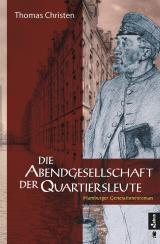 Cover-Bild Die Abendgesellschaft der Quartiersleute