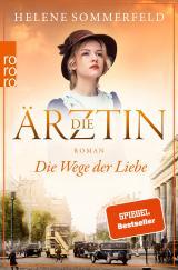 Cover-Bild Die Ärztin: Die Wege der Liebe