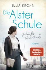 Cover-Bild Die Alster-Schule - Jahre des Widerstands
