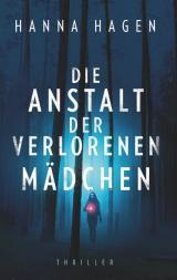 Cover-Bild Die Anstalt der verlorenen Mädchen