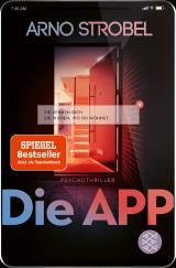 Cover-Bild Die App – Sie kennen dich. Sie wissen, wo du wohnst.