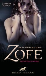 Cover-Bild Die Ausbildung einer Zofe | Erotischer SM-Roman