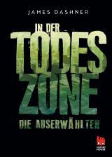 Cover-Bild Die Auserwählten - In der Todeszone