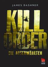 Cover-Bild Die Auserwählten - Kill Order