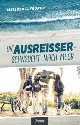 Cover-Bild Die Ausreißer – Sehnsucht nach Meer