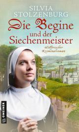 Cover-Bild Die Begine und der Siechenmeister