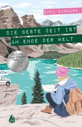 Cover-Bild Die beste Zeit ist am Ende der Welt