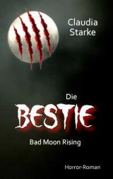 Cover-Bild Die Bestie - Bad Moon Rising