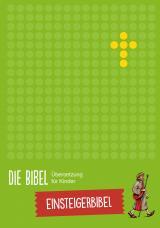 Cover-Bild Die Bibel - Übersetzung für Kinder, Einsteigerbibel