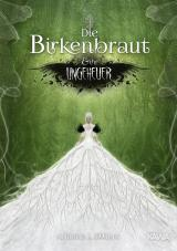 Cover-Bild Die Birkenbraut und ihr Ungeheuer