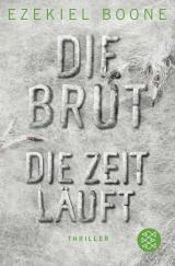 Cover-Bild Die Brut - Die Zeit läuft