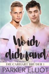 Cover-Bild Die Carhart Brüder / Wo ich dich fand