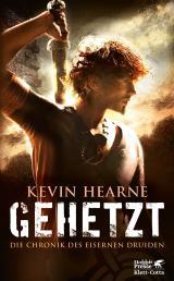Cover-Bild Die Chronik des Eisernen Druiden / Gehetzt