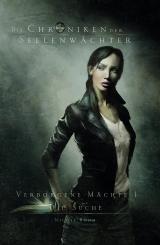 Cover-Bild Die Chroniken der Seelenwächter - Verborgene Mächte 1 - Die Suche (Bände 1 - 3)