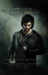 Cover-Bild Die Chroniken der Seelenwächter - Verborgene Mächte 2 - Tödliche Vergangenheit (Bände 4-6)