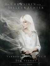 Cover-Bild Die Chroniken der Seelenwächter - Verborgene Mächte 4 - Der Verrat (Bände 10 - 11)